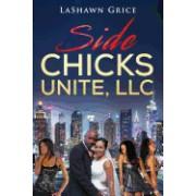 Side Chicks Unite, LLC