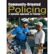 Community-Oriented Policing by Willard M. Oliver