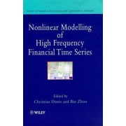 Nonlinear Modelling of High Frequency Financial Time Series by Christian Dunis