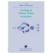 Ecology of Teleost Fishes by R. J. Wootton