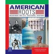 American Roots by Karen Louise Blanchard