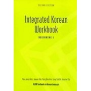 Integrated Korean Workbook: Beginning 1 by Mee-Jeong Park