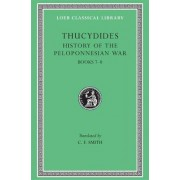 A History of the Peloponnesian War: Bk. 7-8 by Thucydides