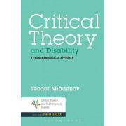 Critical Theory and Disability by Teodor Mladenov