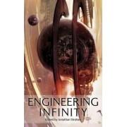 Engineering Infinity by Jonathan Strahan