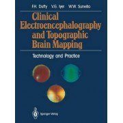 Clinical Electroencephalography and Topographic Brain Mapping by Frank H. Duffy