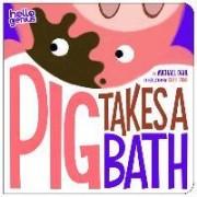 Pig Takes a Bath by Michael Dahl