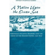 A Nation Upon the Ocean Sea by Assistant Professor of History Daviken Studnicki-Gizbert