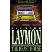 Beast House (Beast House Chronicles, Book 2) by Richard Laymon