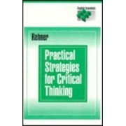 Practical Strategies for Critical Thinking by Jan Rehner