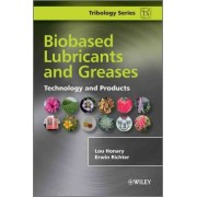 Biobased Lubricants and Greases by Lou Honary