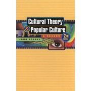 Cultural Theory and Popular Culture by Professor of Management John Storey
