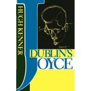 Dublin's Joyce by Hugh Kenner