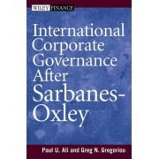 International Corporate Governance Under Sarbanes-Oxley by Paul Ali