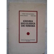 Gindirea Sociologica In Romania - Miron Constantinescu Ovidiu Badina Erno Gall