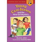Young CAM Jansen and the New Girl Mystery by David A Adler