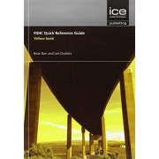 FIDIC Quick Reference Guide: Yellow Book by Brian Barr