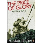 The Price of Glory by Alistair Horne