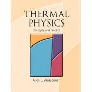 Thermal Physics by Allen L. Wassermann