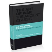The Art of War - the Ancient Classic by Sun Tzu