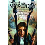House of Mystery: Safe as Houses Volume 6 by Matthew Sturges