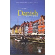 Beginner's Danish by Nete Schmidt