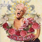P!nk - I'm Not Dead (0828768033029) (1 CD)