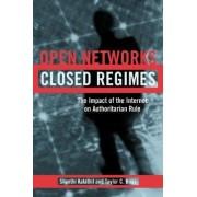 Open Networks, Closed Regimes by Shanthi Kalathil