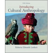 Introducing Cultural Anthropology by Roberta Edwards Lenkeit