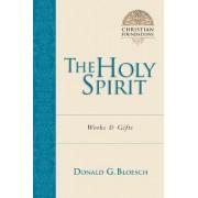 The Holy Spirit by Donald G Bloesch