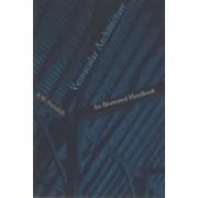 Vernacular Architecture: an Illustrated Handbook by R. W. Brunskill