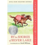 By the Shores of Silver Lake P by Laura Ingalls Wilder