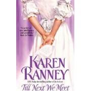 Till We Next Meet by Karen Ranney