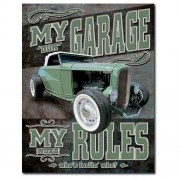"""Sign - My (Our) Garage - My (Wife's) Rules"""
