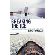 Breaking the Ice by Barry Scott Zellen