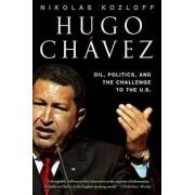 Hugo Chavez by Nikolas Kozloff