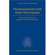 Thermoelasticity with Finite Wave Speeds by Jozef Ignaczak