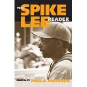 The Spike Lee Reader by Paula J. Massood