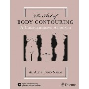 The Art of Body Contouring by Al Aly