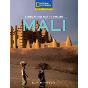 Reading Expeditions (Social Studies: Civilizations Past to Present): Mali by Kevin Supples