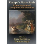 Europe's Many Souls by Thomas Singer