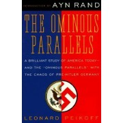 Ominous Parallels by Leonard Peikoff