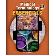 Medical Terminology Essentials: w/Student & Audio CD's and Flashcards by Nina Thierer