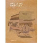 Lure of the Big Screen by Karina Aveyard