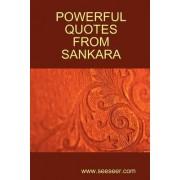 Powerful Quotes from Sankara by Adi Sankara