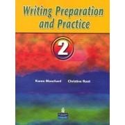 Writing Preparation and Practice 2 by Karen Louise Blanchard