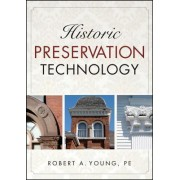 Historic Preservation Technology by Robert A. Young