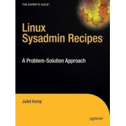 Linux System Administration Recipes by Juliet Kemp