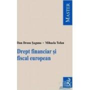 Drept financiar si fiscal european - Dan Drosu Saguna Mihaela Tofan