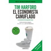 El economista camuflado / The Undercover Economist by Tim Harford